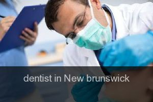 Dentist in New brunswick